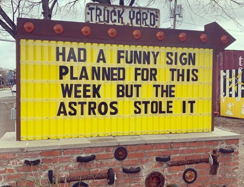 ICYMI: Truck Yard trolled the Houston Astros, provided much-needed humor
